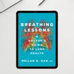 Breathing Lessons, A Doctor's Guide to Lung Health