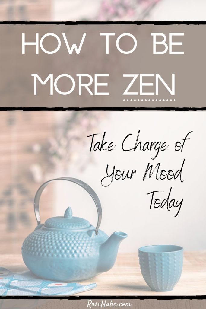 How to be Zen. Support your emotional health with these Zen insights. Mindfulness Practices that can help you learn how to be happier.