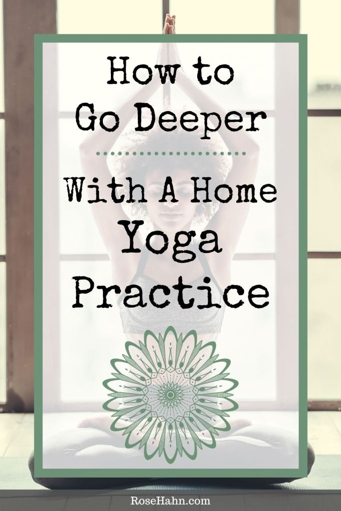 A Home Yoga Practice can take your yoga to the next level. If you're only doing yoga in class, you're missing out on all yoga can offer.