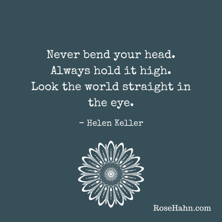 Hold your head high with self-confidence.