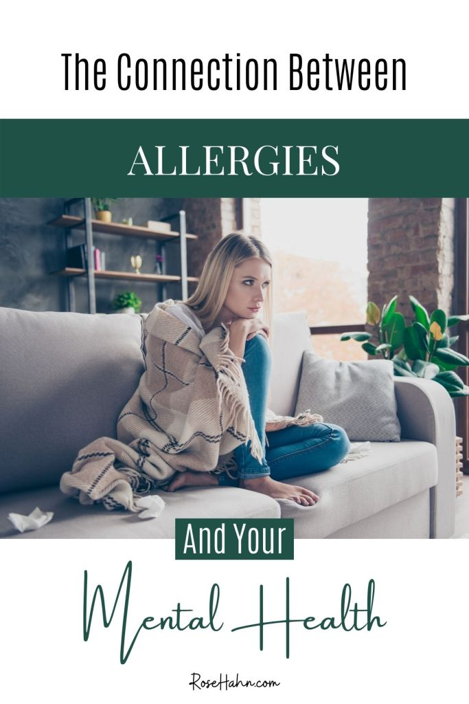 Did you know there's a connection between allergies and mental health? Your anxiety and depression could be caused and/or exacerbated by your allergies. Learn more!