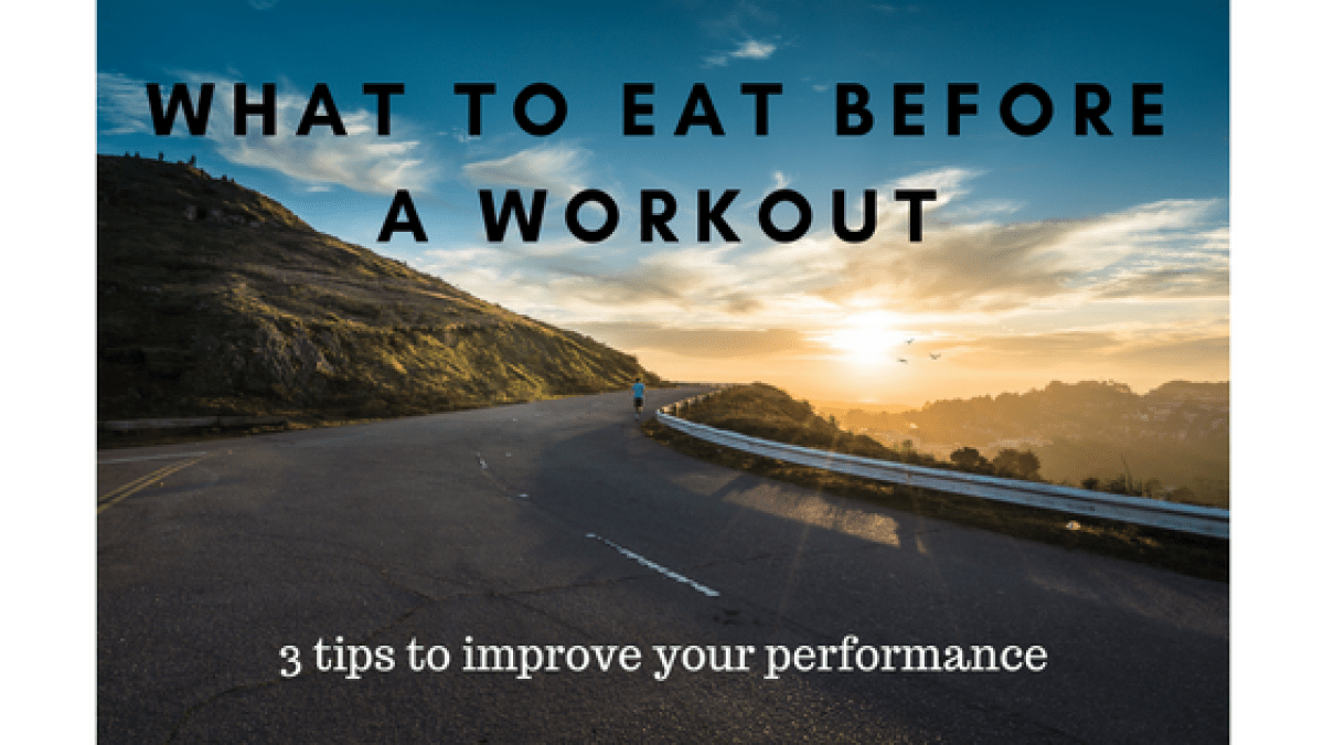 rose mattson - what to eat before a workout