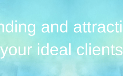 Searching for unicorns: Finding and attracting your ideal clients