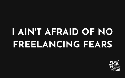 Overcoming freelancing fears