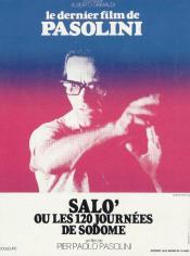 """""""Salò ou les 120 Journées de Sodome"""" est un film italien réalisé par Pier Paolo Pasolini et sorti en France le 19 mai 1976. C'est le dernier film du cinéaste, assassiné quelques mois avant sa sortie"""