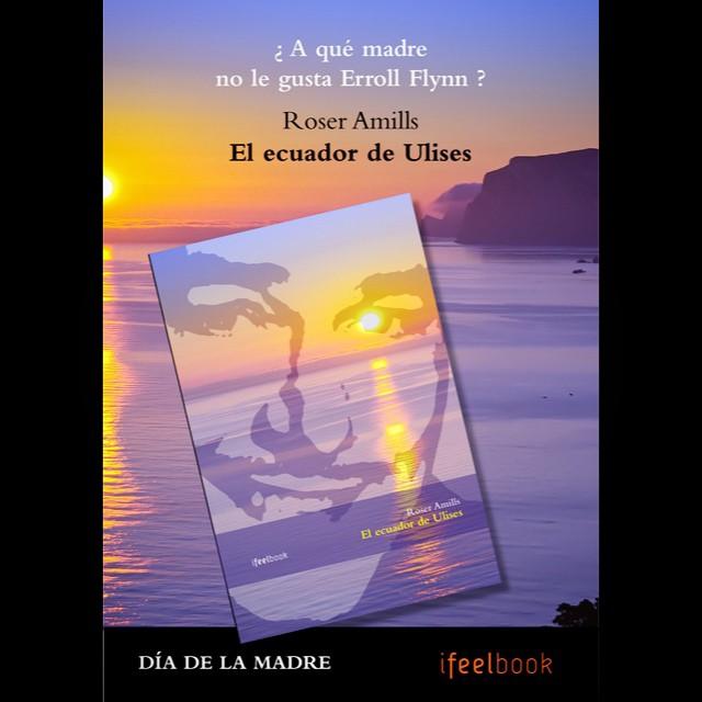 Corre a tu librería favorita a por un ejemplar de #elecuadordeulises para tu madre: le gustará saberlo todo de #errolflyn en Mallorca en los años 50 ;))