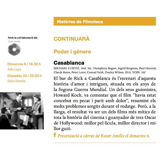 Dia 6, dimecres, vine a veure #Casablanca a la Filmoteca i després conversarem una estona :))