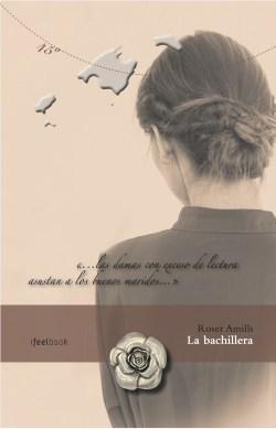La bachillera, novela de Roser Amills