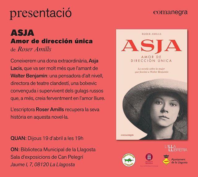"""ARA! Avui a les 19h a la sala d'exposicions de Can Pelegrí, @Resistencialiteraria organitza la presentació d'""""Asja. Amor de dirección única"""", de @roseramills. Col·labora @Comanegra @llibrerialilla i la @bllagosta. Us hi esperem!"""