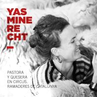 Yas Recht, pastora d'ovelles a Les Guilleries