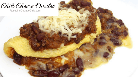 Chili Cheese Omelet, Chili Omelet Recipe, How to make an omelet, by Rosevine Cottage Girls