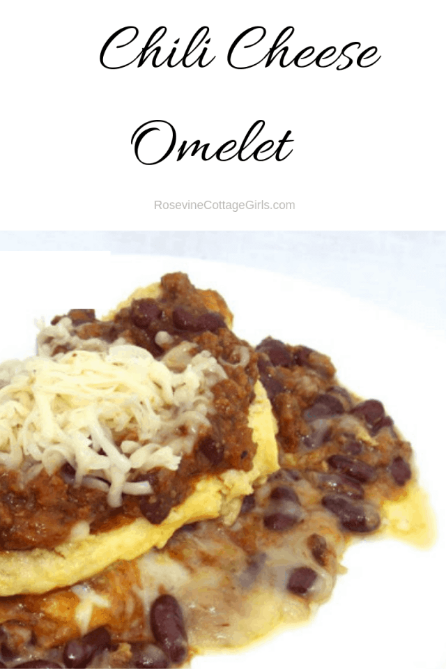 Chili Cheese Omelet, Chili omelet, how to make an omelet, homemade omelets by Rosevine Cottage Girls