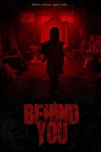 Behind You (2020) Dual Audio [Hindi Dubbed (Unofficial VO) + English (ORG)] WebRip 720p [Horror Movie]