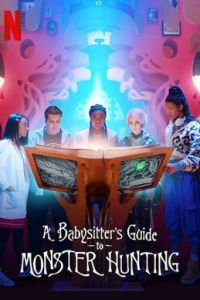 A Babysitter's Guide to Monster Hunting (2020) Hindi Dual Audio 1080p 720p 480p Netflix Movie