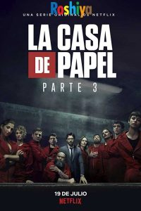 Download Money Heist Season 3 720p HD WEB-DL English - Spanish Dual Audio, Netflix
