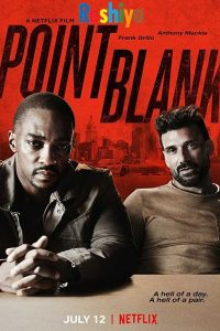 Download Point Blank 2019 [Hindi – English] 480p – 720p - 1080p WEB-DL x264 DD5.1 MSubs Dual Audio