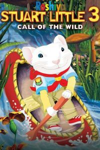 Download Stuart Little 3: Call of the Wild 2005 Hindi – English – Tamil – Telugu DVDRip GDrive Full Movie