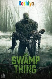 Download Swamp Thing Season 1 480p – 720p - 1080p HD WEB-DL x264  English, DC Univers [EPISODE 8 ADDED]
