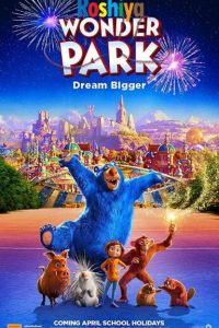 Download Wonder Park (2019) {Hindi-English-Tamil-Telugu} 480p [300MB] || 720p [900MB] || 1080p [1.7GB] BluRay