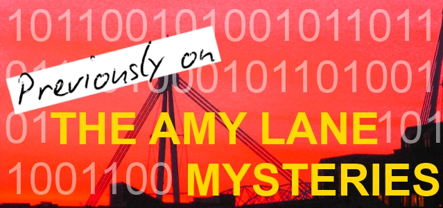Previously on The Amy Lane Mysteries…