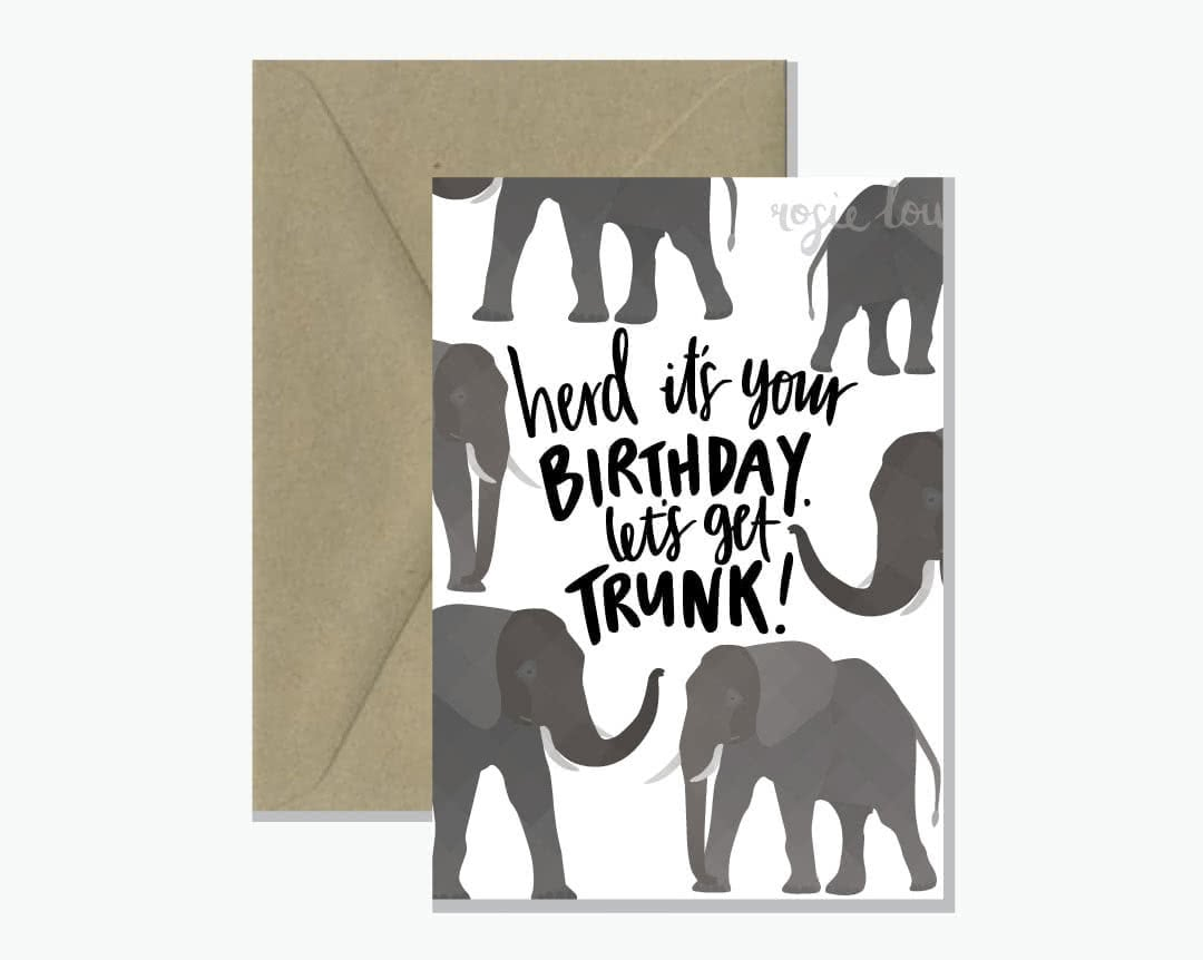 Lets Get Trunk Elephant Pun Greeting Card Rosie Lou