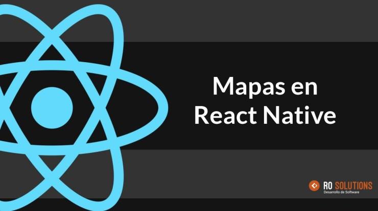 react native mapas