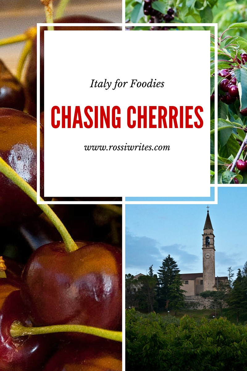 Pin Me - Italy for Foodies - Chasing Cherries - www.rossiwrites.com