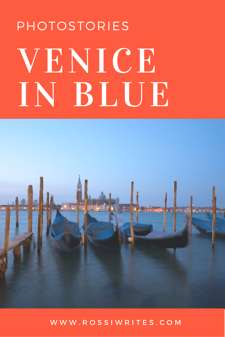 pin-me-venice-in-blue-gondolas-and-the-island-of-san-giorgio-maggiore-www.rossiwrites.com