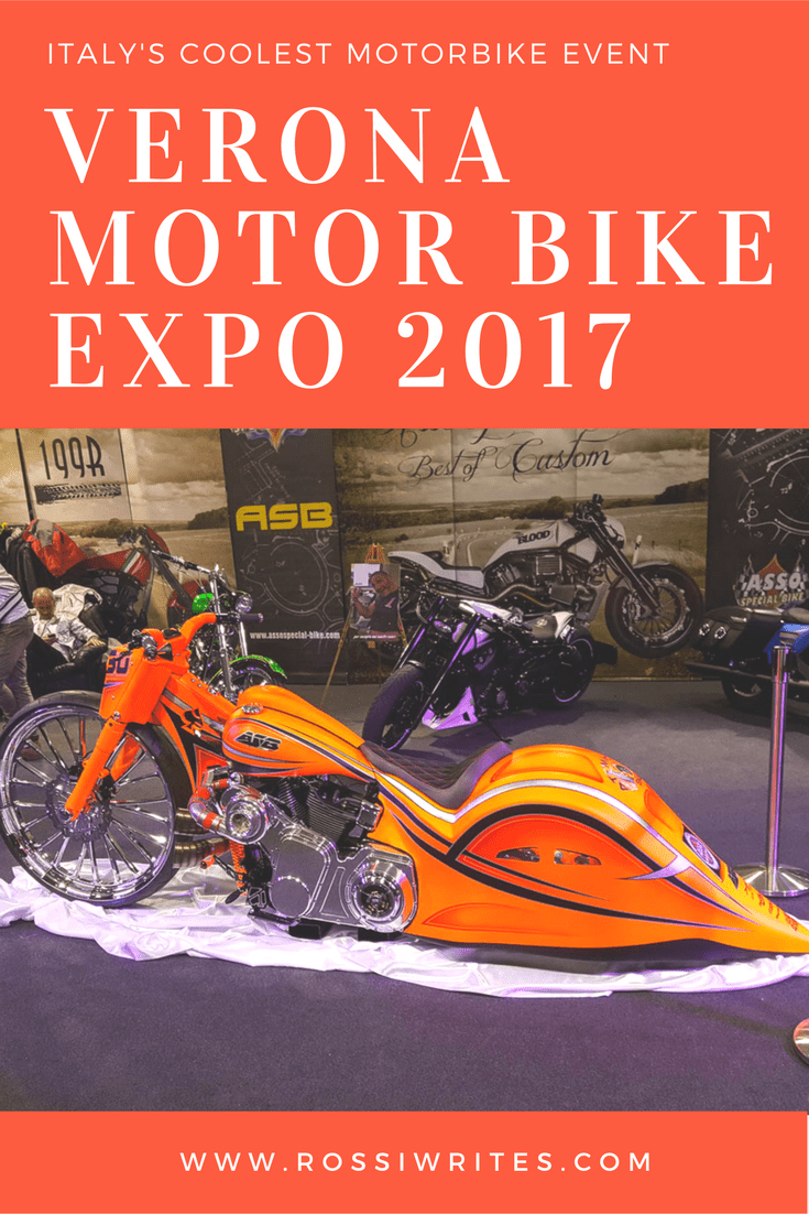 Pin Me - Verona Motor Bike Expo 2017 - Italy's Coolest Motorbike Event - www.rossiwrites.com