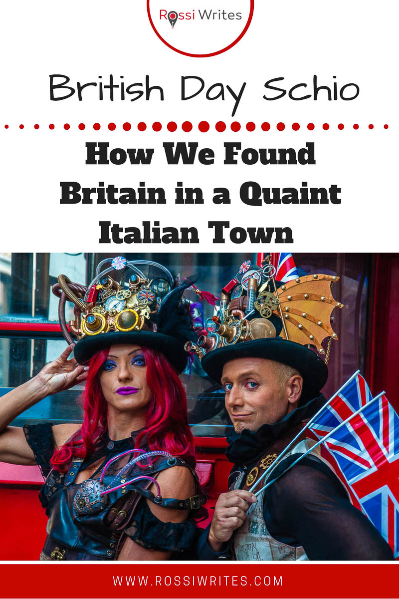 Pin Me - British Day Schio or How We Found Britain in a Quaint Italian Town - www.rossiwrites.com