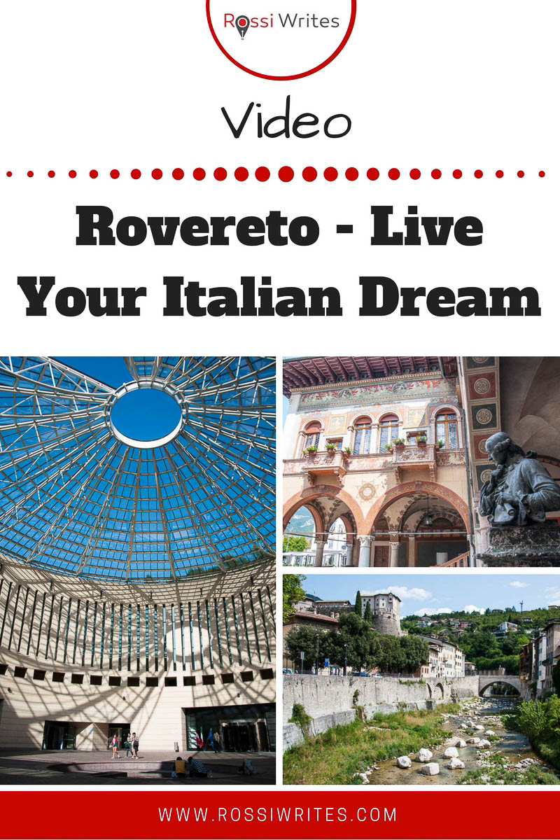 Pin Me - Rovereto - Live Your Italian Dream - Rovereto, Trentino, Italy - www.rossiwrites.com