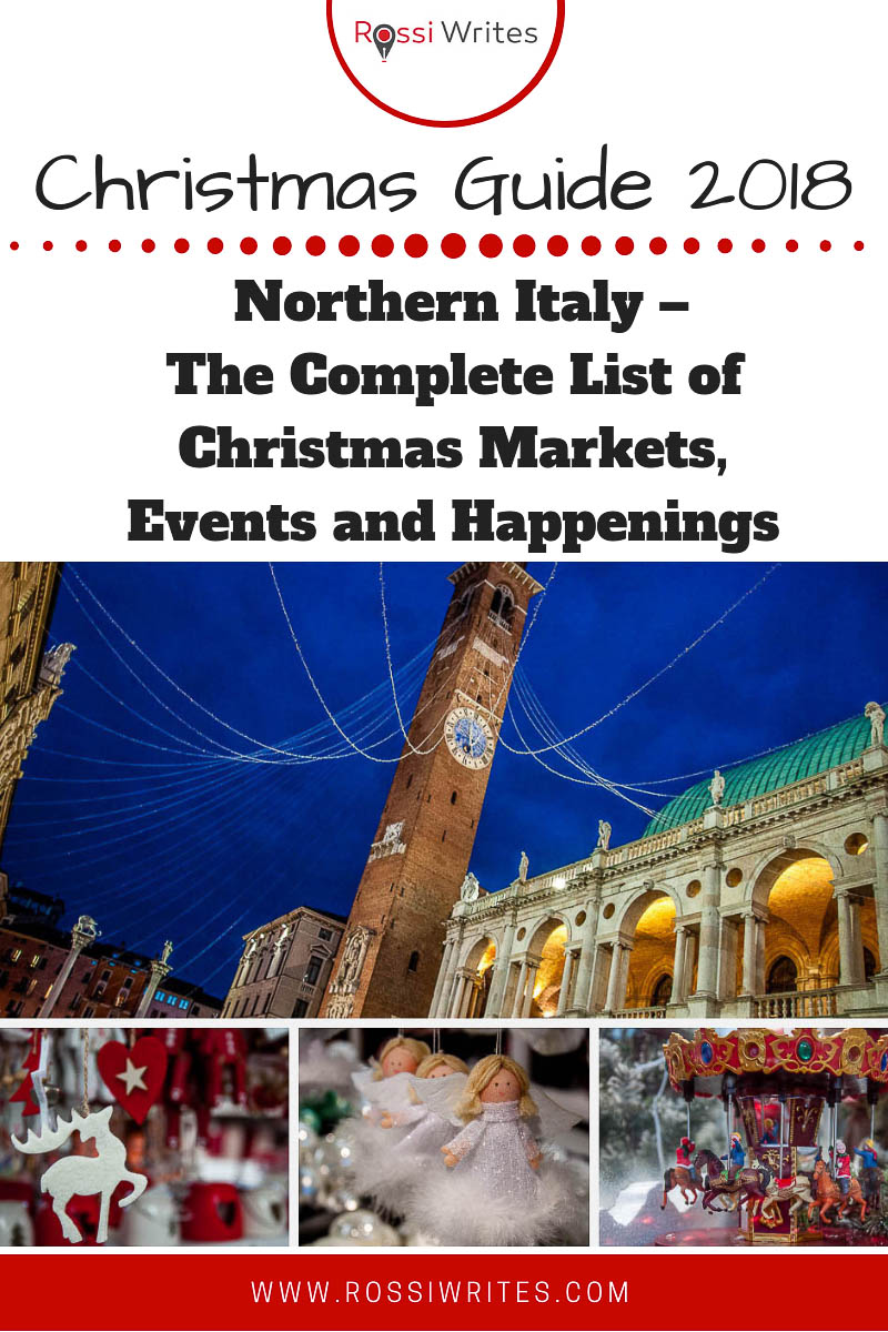 This is the Christmas Guide 2018 for Northern Italy with a complete list of the best Christmas markets, events and happenings. Regularly updated and with a link to download a copy for yourself. Merry Christmas! #italy #travel