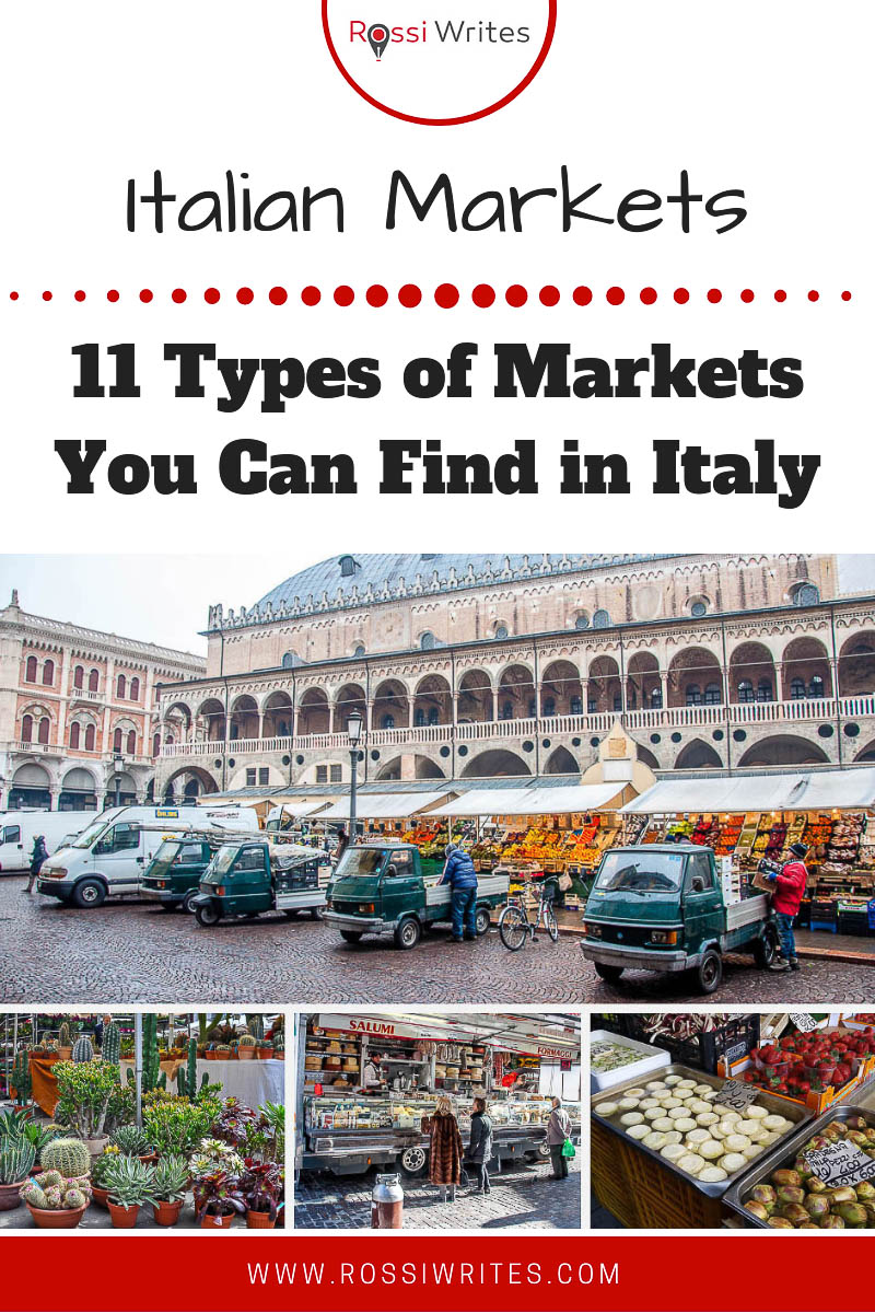 Explore 11 types of Italian markets selling anything and everything - from food and clothes to crafts and antiques. Experience Italy authentically. Click here #travel #italy