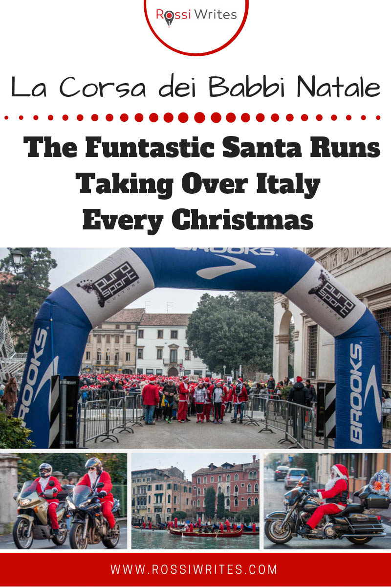 Pin Me - La Corsa dei Babbi Natale - The Funtastic Santa Runs Taking Over Italy Every Christmas - www.rossiwrites.com