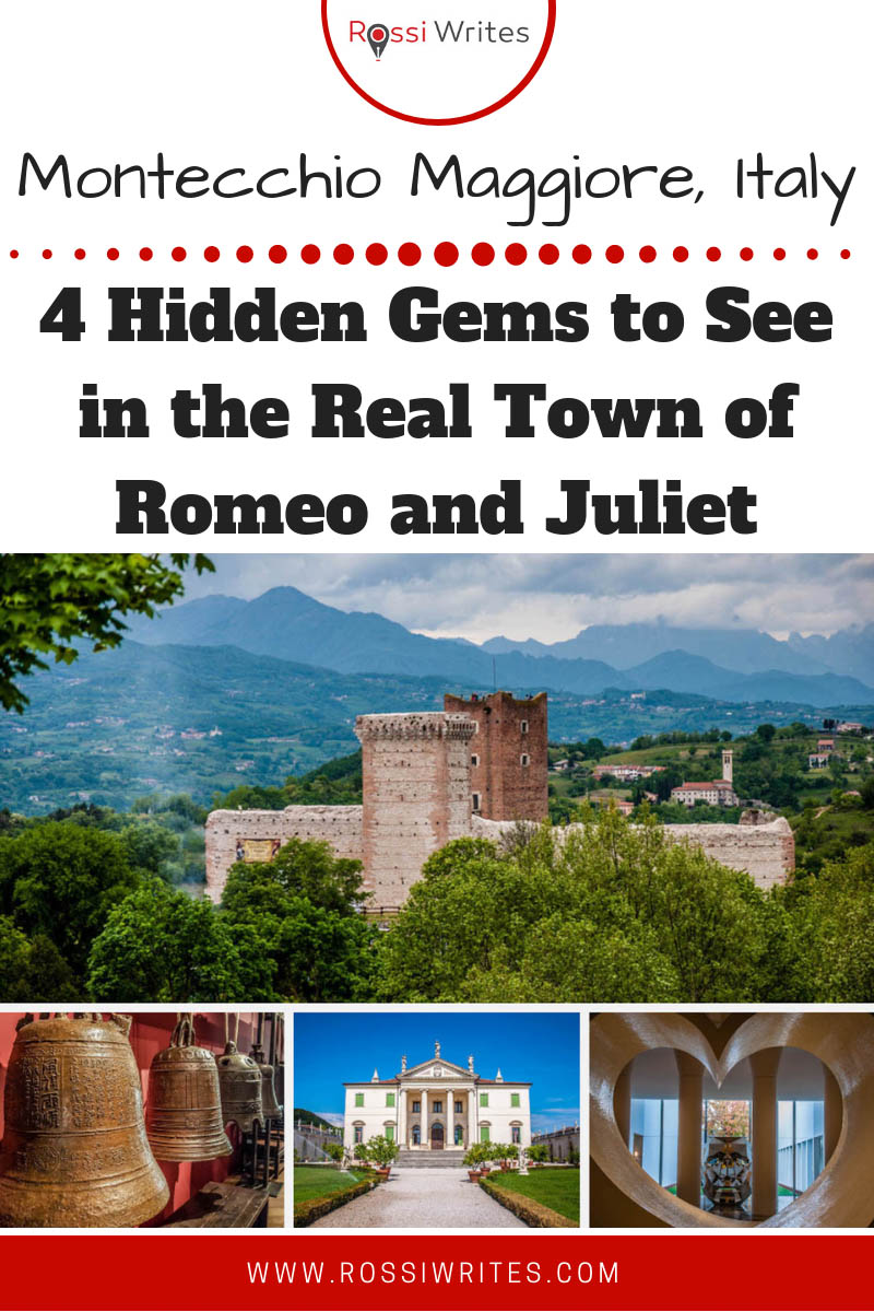 Pin Me - Montecchio Maggiore, Italy - 4 Hidden Gems You Need to See in the Real Town of Romeo and Juliet - www.rossiwrites.com