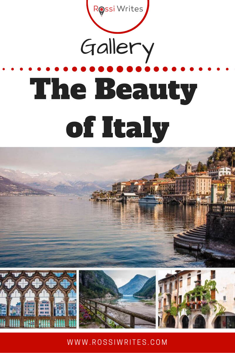 Pin Me - The beauty of Italy in 121 photos - rossiwrites.com