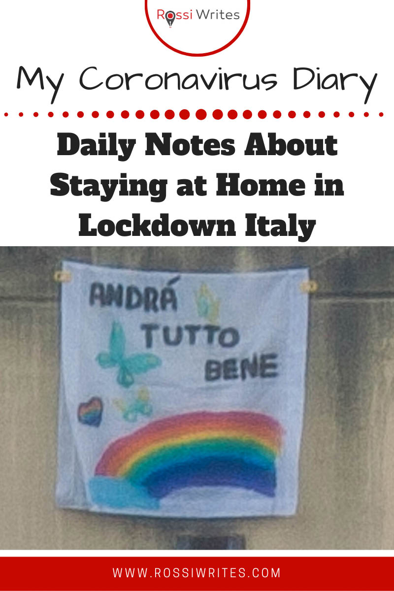 Pin Me - Daily Notes About Staying at Home in Vicenza in Lockdown Italy - rossiwrites.com