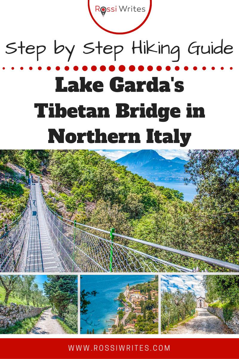 Lake Garda's Tibetan Bridge in Veneto, Italy - Step by Step Hiking Guide - rossiwrites.com