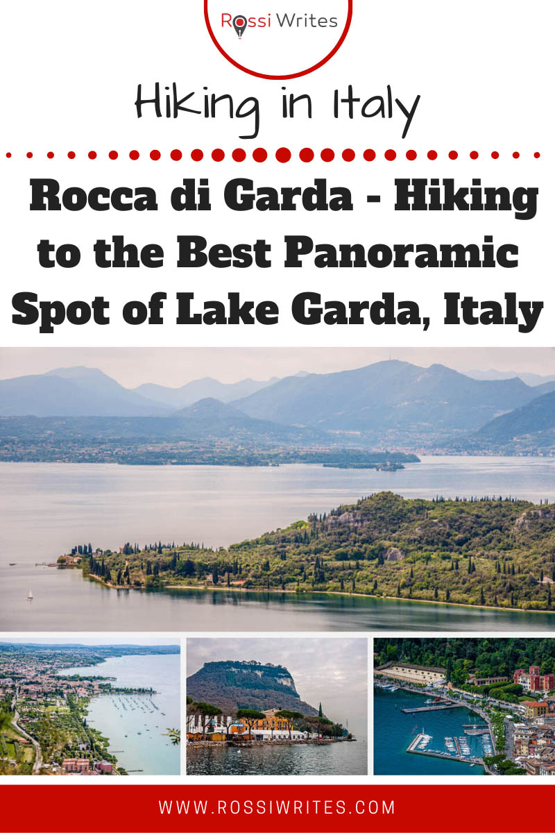 Pin Me - Rocca di Garda - Hiking to the Best Panoramic Spot of Lake Garda, Italy - rossiwrites.com