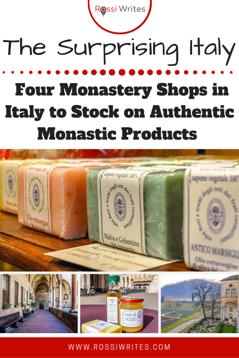 Pin Me - 4 Monastery Shops in Italy to Stock on Authentic Monastic Products - rossiwrites.com