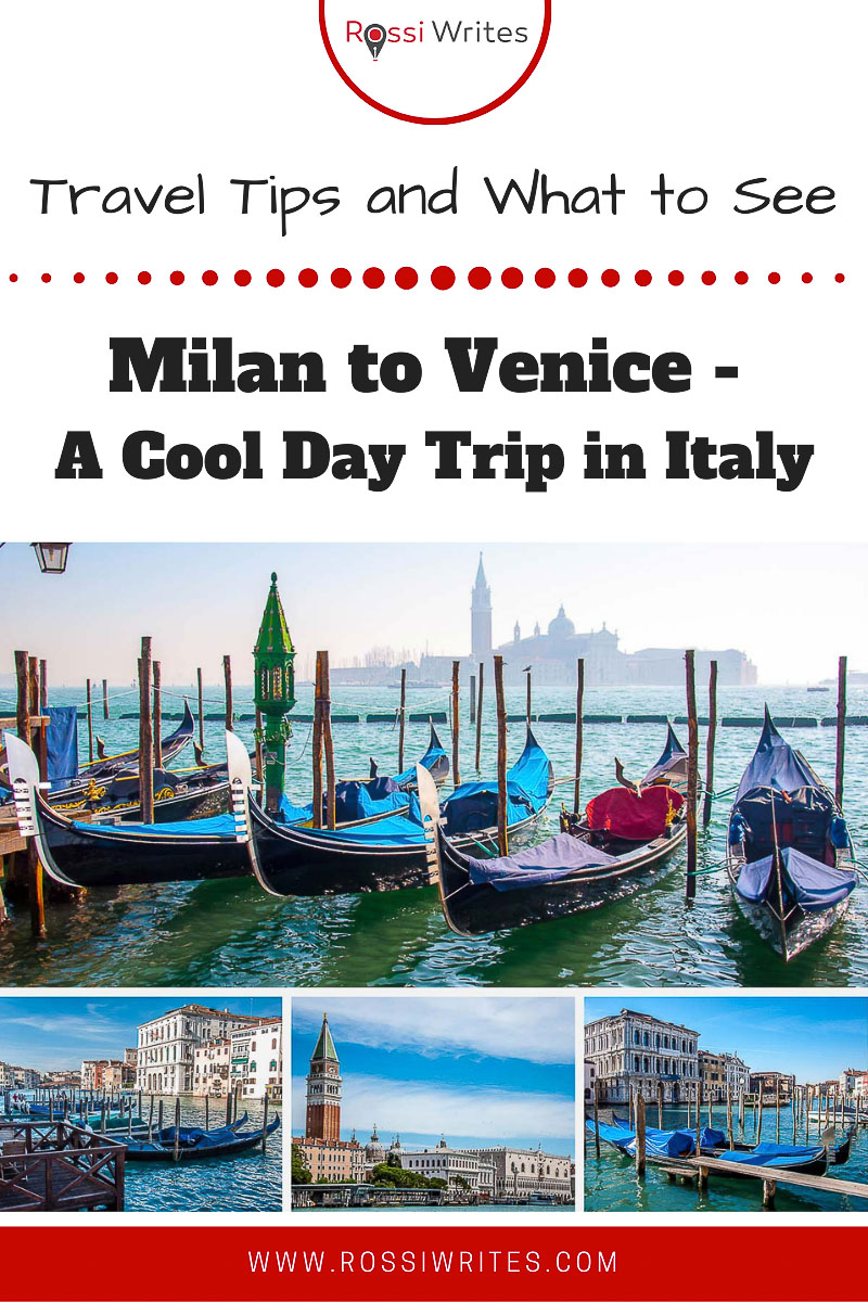 Pin Me - Milan to Venice - A Cool Day Trip in Italy (With Travel Tips and Sights to See) - rossiwrites.com