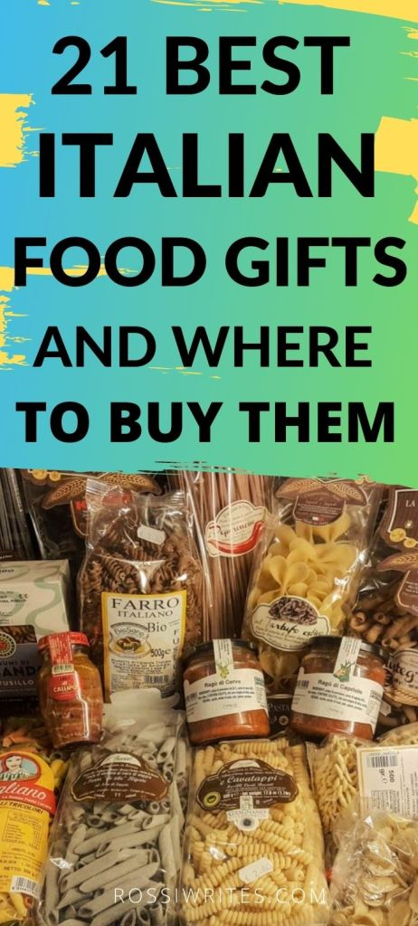 Pin Me - 21 Best Italian Food Gifts and Where to Buy Them - rossiwrites.com