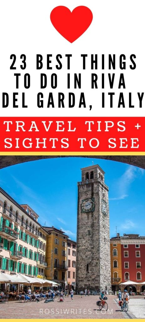 Pin Me - 23 Best Things to Do in Riva del Garda, Italy - rossiwrites.com