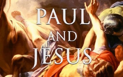 Paul and Jesus, How the Apostle Transformed Christianity by James D. Tabor