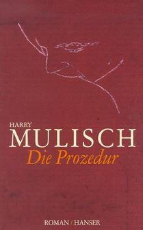 Mulisch_Prozedur