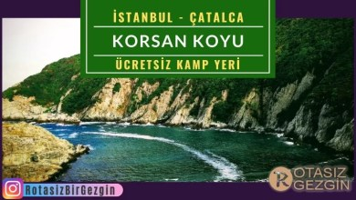 İstanbul Çatalca Korsan Koyu - Ücretsiz Kamp Yeri