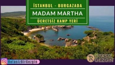 Madam Martha Kamp Alanı - İstanbul Ücretsiz Kamp Alanları