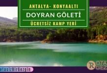Doyran Göleti Kamp Alanı - Antalya Ücretsiz Kamp Alanları