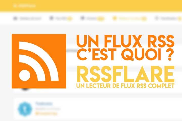 Qu'est-ce qu'un flux RSS et comment s'en servir ?
