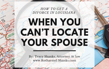 HOW TO GET A DIVORCE WHEN YOU CAN'T LOCATE YOUR SPOUSE
